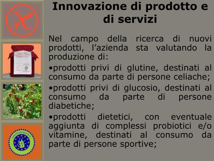 Innovazione di prodotto e di servizi