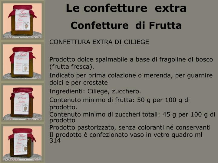 Le confetture  extra