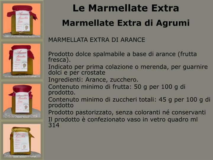 Le Marmellate Extra