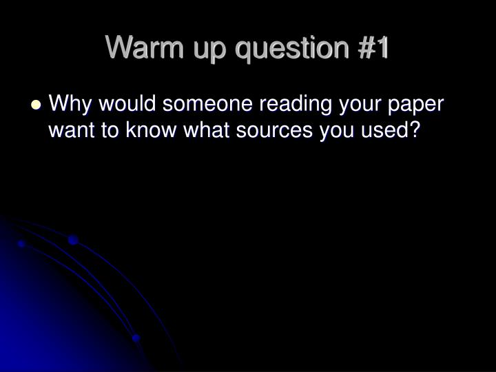 Warm up question #1