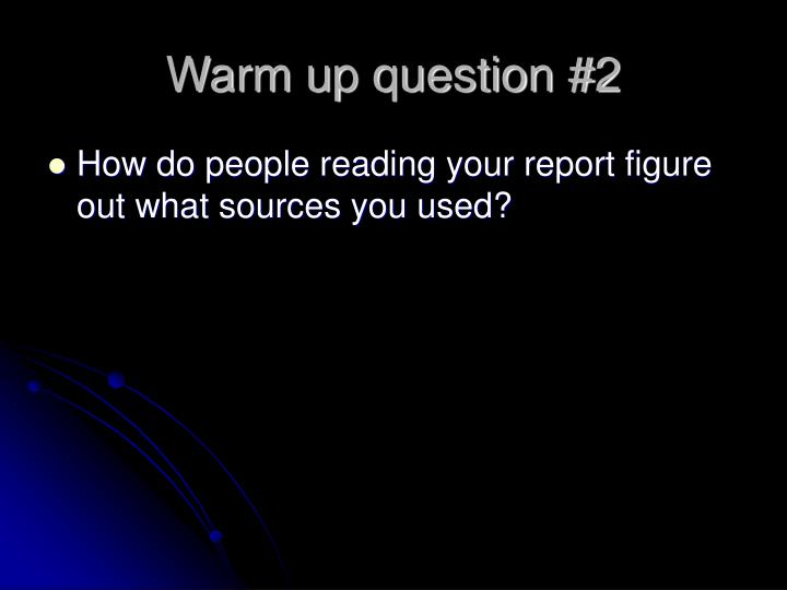Warm up question #2