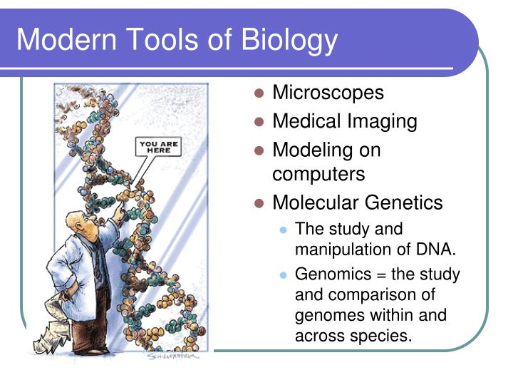 Modern Tools of Biology