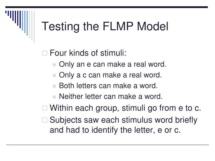 Testing the FLMP Model