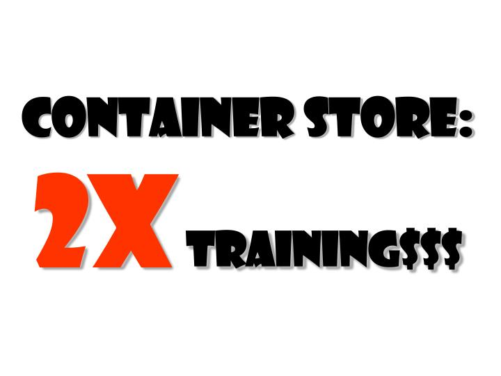 Container store: