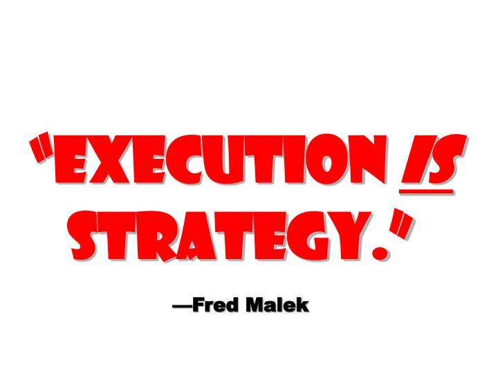 """Execution"