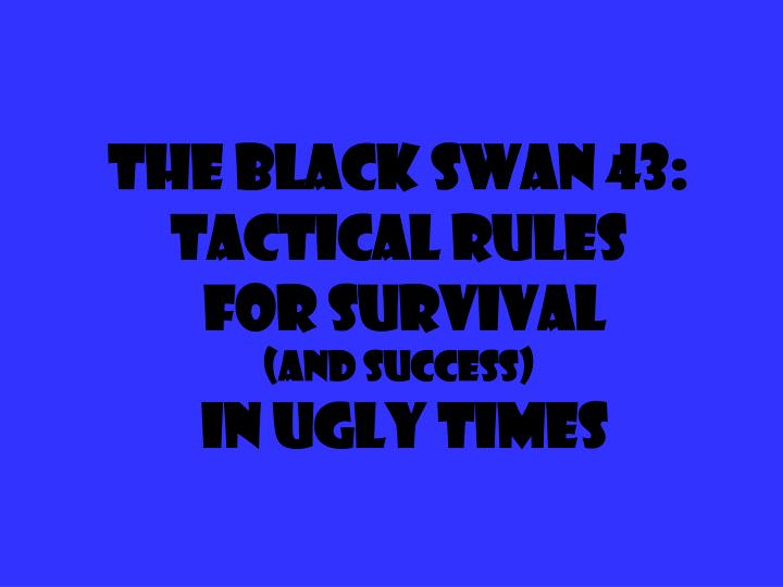 The Black Swan 43: Tactical Rules