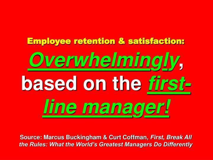 Employee retention & satisfaction: