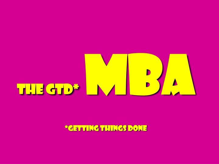 The GTD*