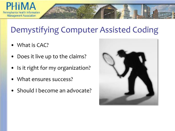 Demystifying Computer Assisted Coding
