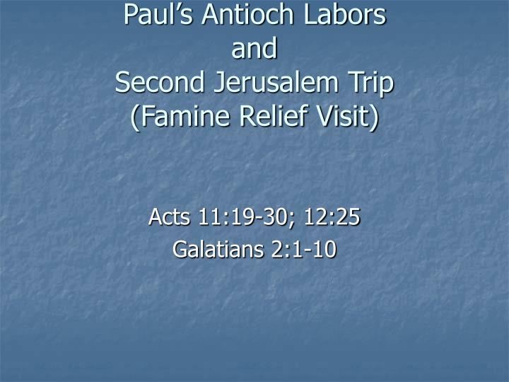 Paul s antioch labors and second jerusalem trip famine relief visit
