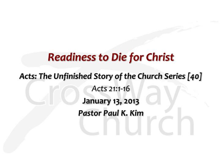 Readiness to die for christ