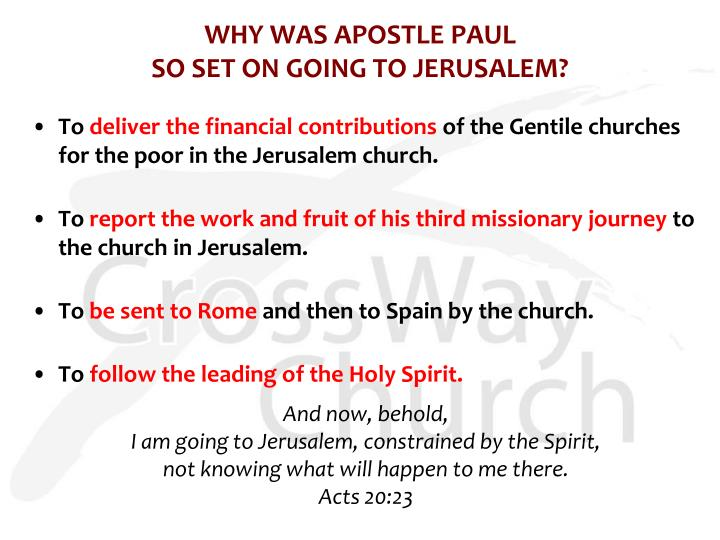 Why was apostle paul so set on going to jerusalem