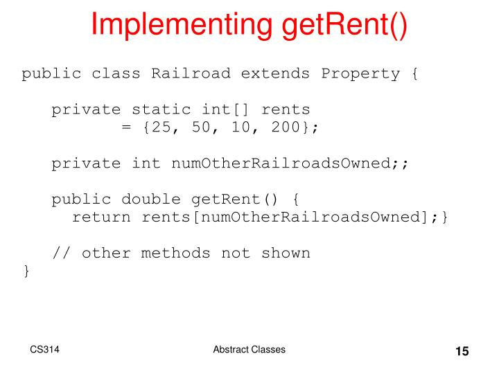 Implementing getRent()