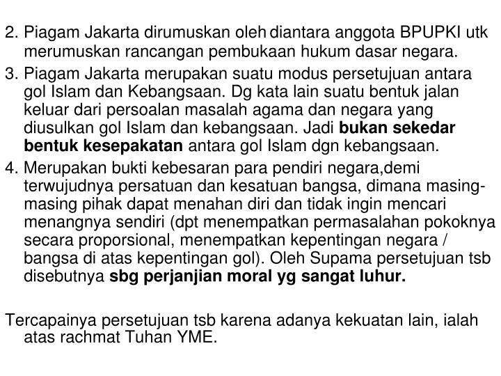 2. Piagam Jakarta dirumuskan oleh