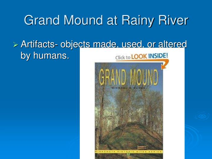 Grand Mound at Rainy River