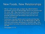 new foods new relationships