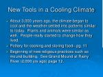 new tools in a cooling climate