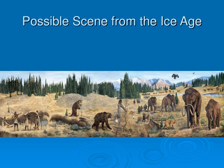Possible Scene from the Ice Age