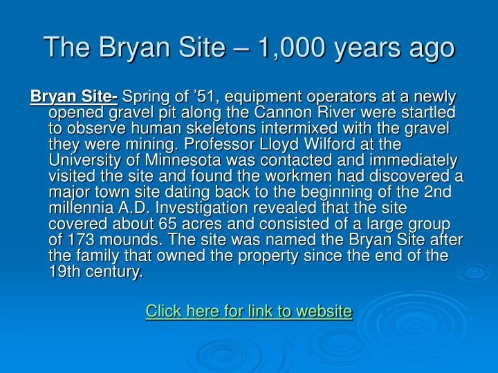 The Bryan Site – 1,000 years ago