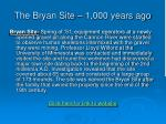 the bryan site 1 000 years ago
