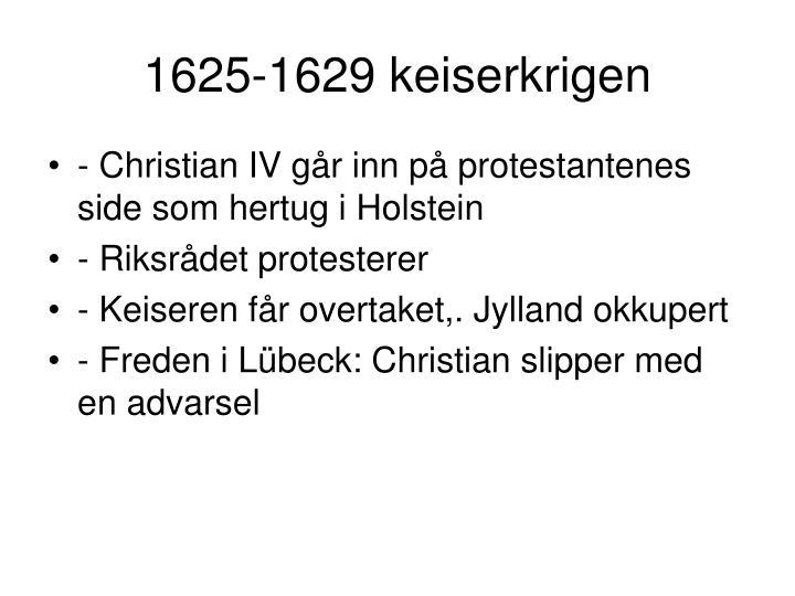 1625-1629 keiserkrigen