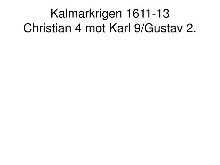 Kalmarkrigen 1611-13