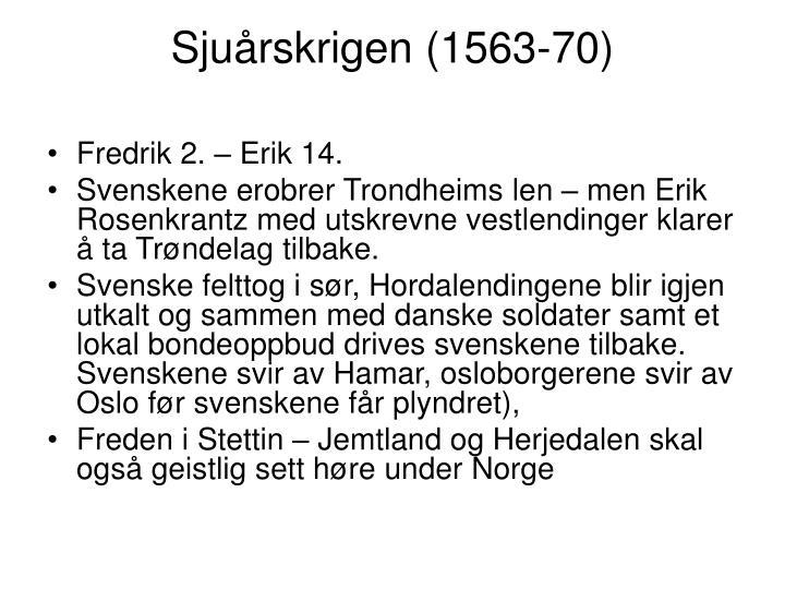 Sjuårskrigen (1563-70)