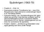 sju rskrigen 1563 70