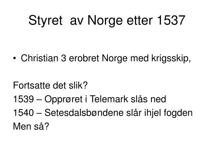 Styret  av Norge etter 1537