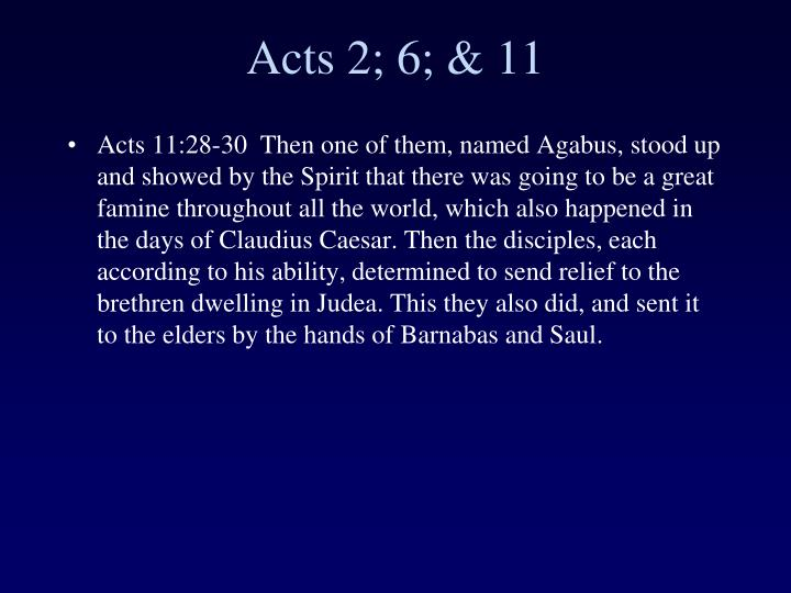 Acts 2; 6; & 11