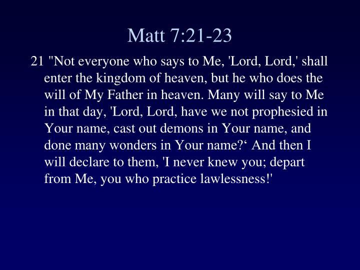 Matt 7:21-23