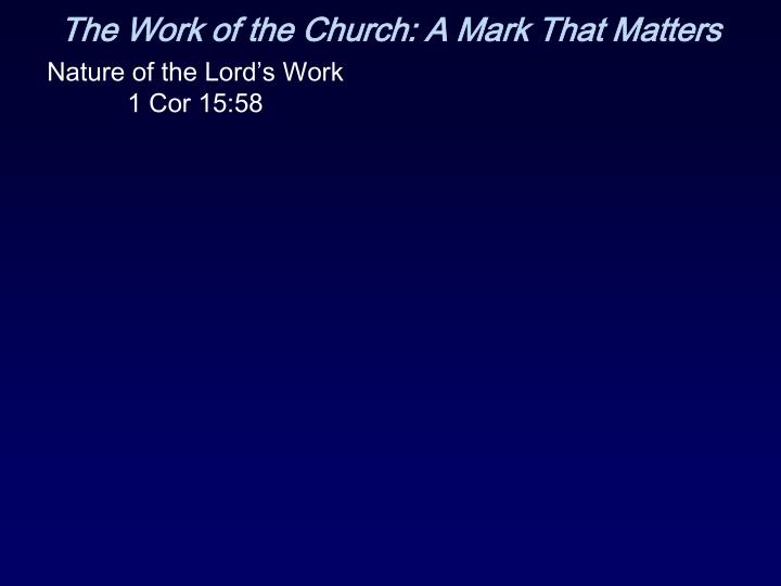 The work of the church a mark that matters1
