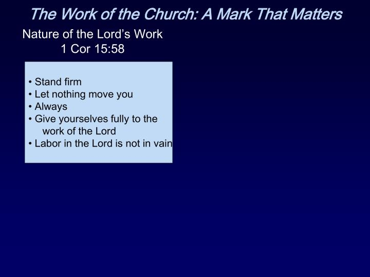 Nature of the Lord's Work