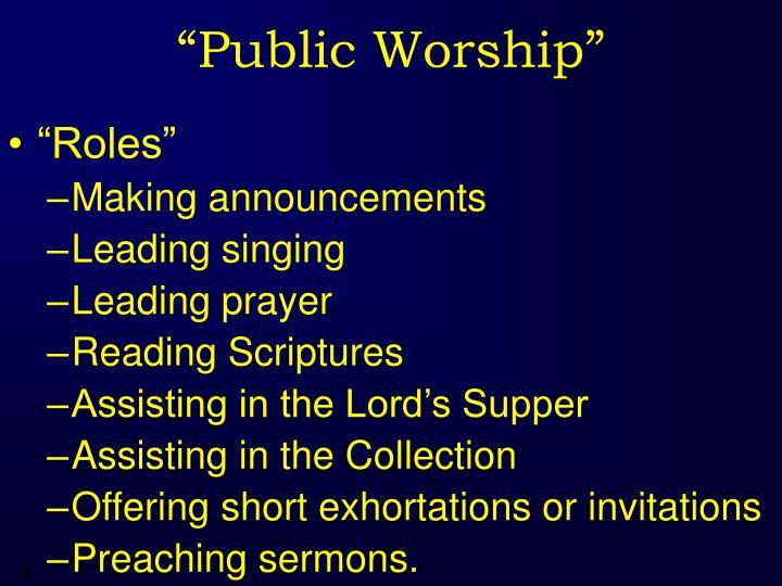 """Public Worship"""