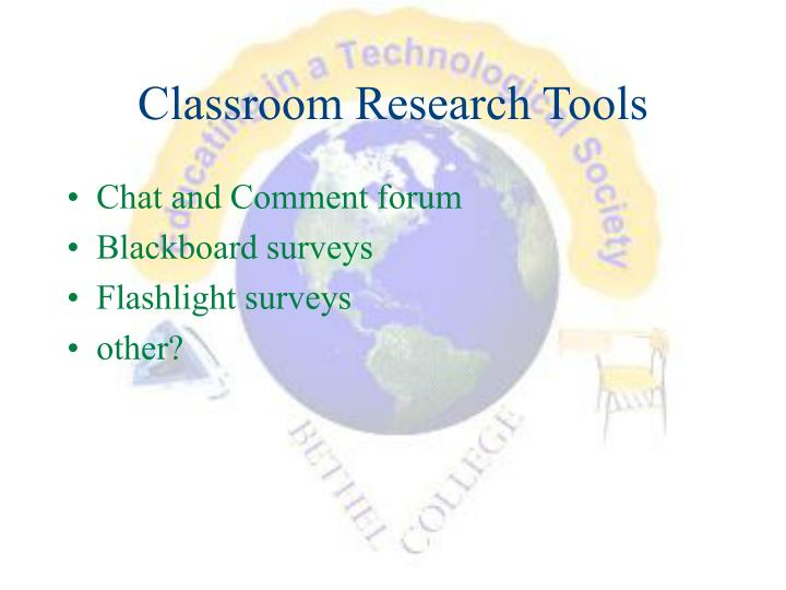 Classroom Research Tools