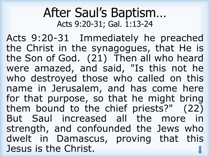 After Saul's Baptism…