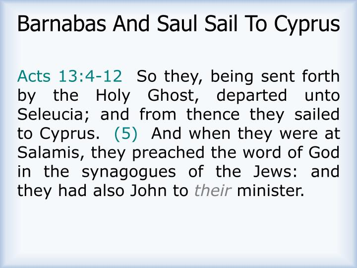 Barnabas And Saul Sail To Cyprus