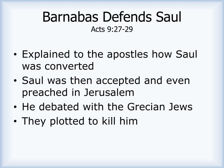 Barnabas Defends Saul