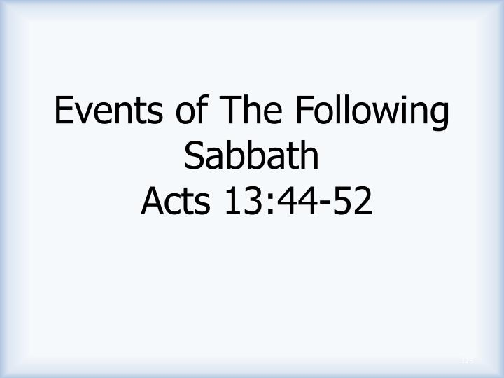 Events of The Following Sabbath