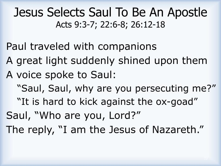 Jesus Selects Saul To Be An Apostle