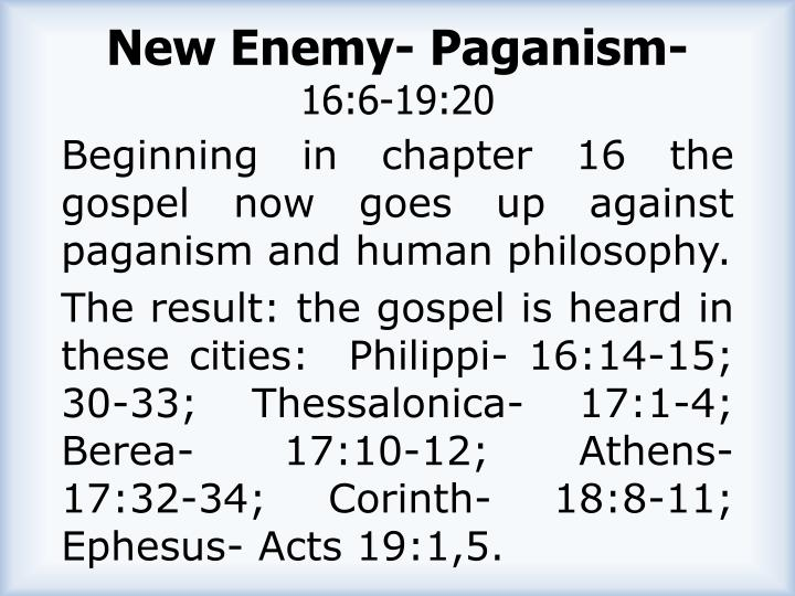New Enemy- Paganism-