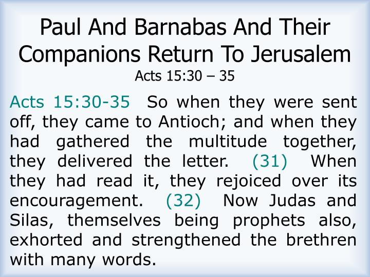 Paul And Barnabas And Their Companions Return To Jerusalem