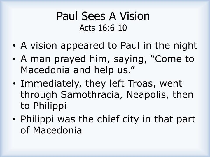 Paul Sees A Vision