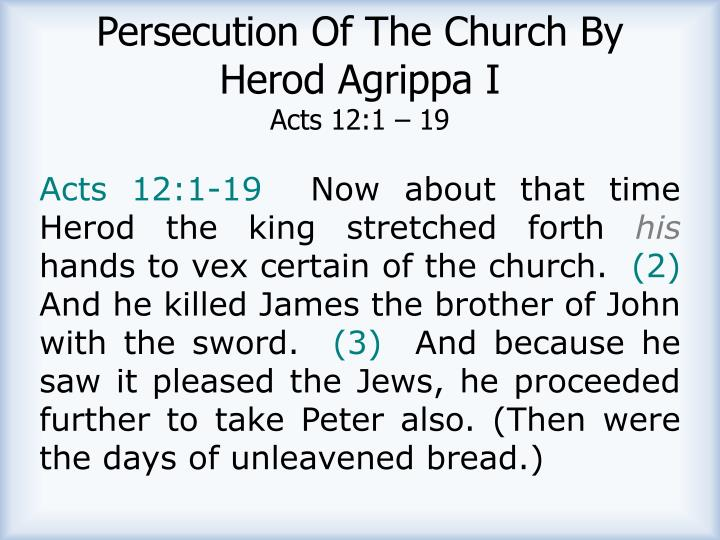 Persecution Of The Church By Herod Agrippa I