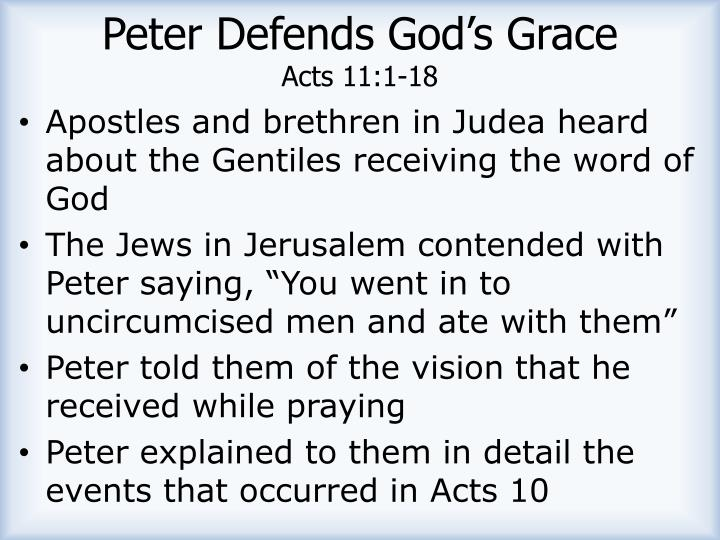 Peter Defends God's Grace
