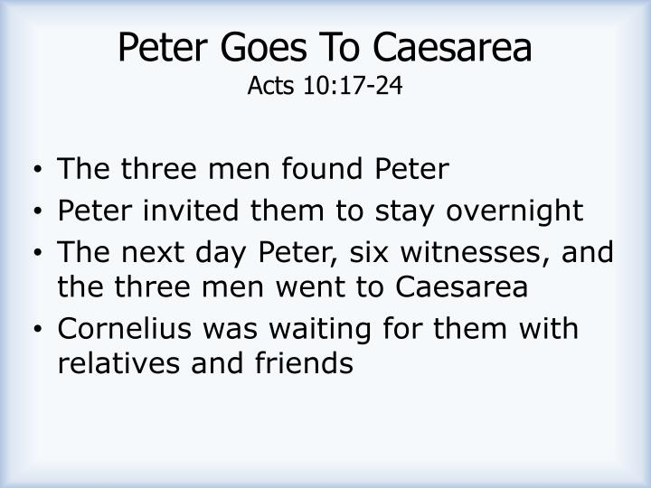 Peter Goes To Caesarea