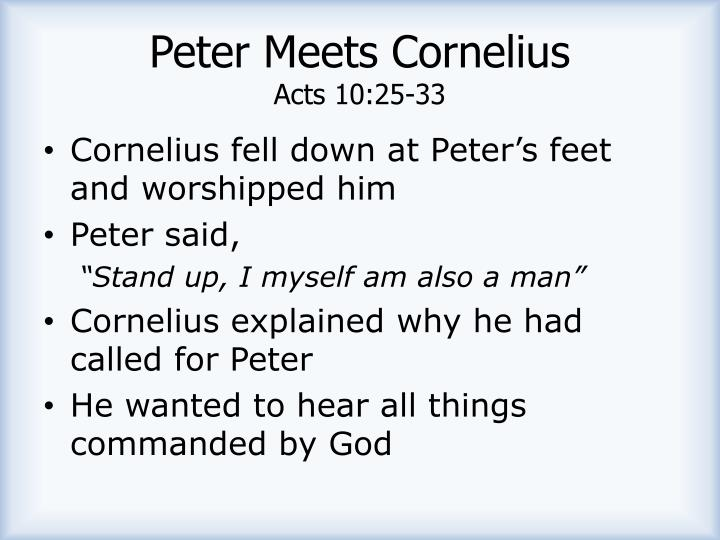 Peter Meets Cornelius