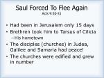 saul forced to flee again acts 9 30 31