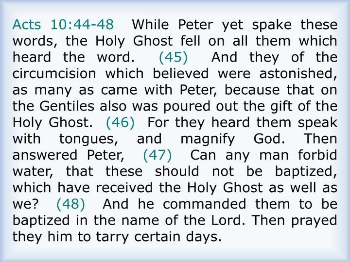 Acts 10:44-48