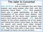 the jailer is converted acts 16 25 34